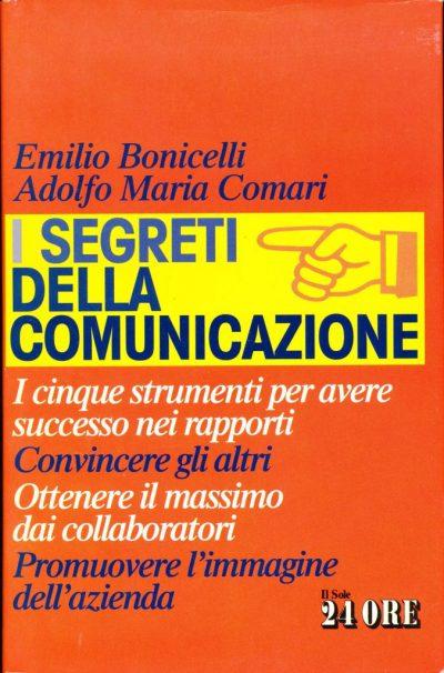 Emilio Bonicelli - Adolfo Maria Comari. I segreti della comunicazione
