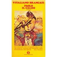 Vitaliano Brancati. Paolo il caldo