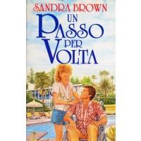 Sandra Brown. Un passo per volta