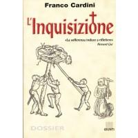 Franco Cardini. L' Inquisizione