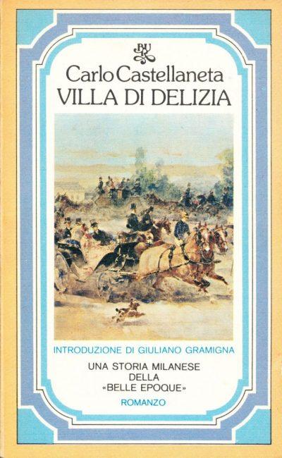 Carlo Castellaneta. Villa di delizia