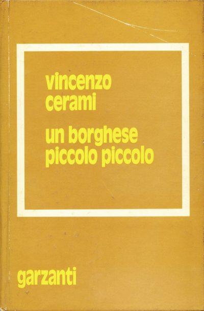 Vincenzo Cerami. Un borghese piccolo piccolo