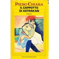 Piero Chiara. Il cappotto di astrakan