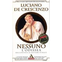 Luciano De Crescenzo. Nessuno -L'Odissea raccontata ai lettori d'oggi