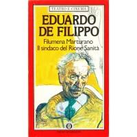 Eduardo De Filippo. Filumena Marturano / Il sindaco del rione Sanità