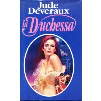 Jude Deveraux. La Duchessa