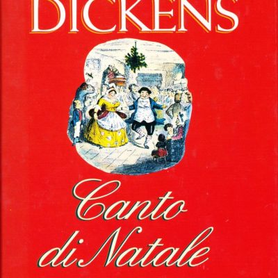 Charles Dickens. Canto di Natale