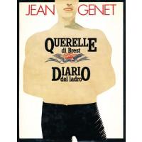 Jean Genet. Querelle di Brest - Diario del ladro