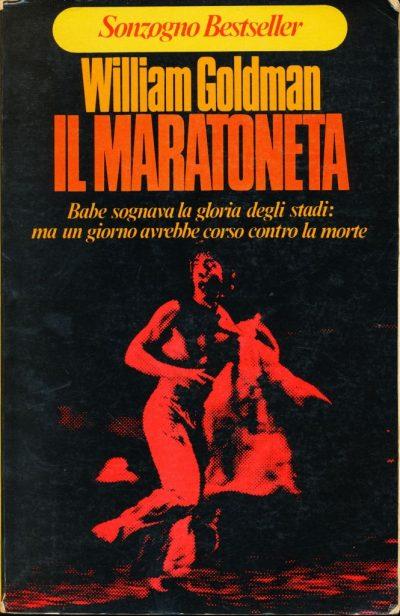 William Goldman. Il maratoneta