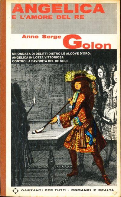Anne e Serge Golon. Angelica e l'amore del Re