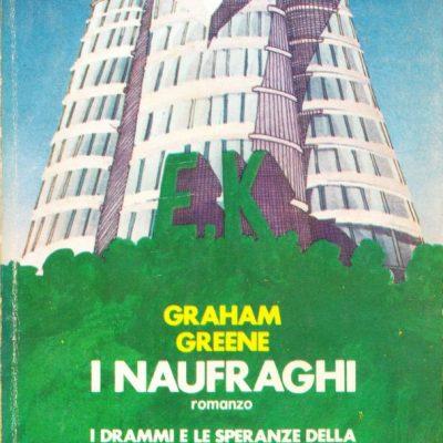 Graham Greene. I naufraghi