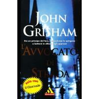 John Grisham. L'avvocato di strada