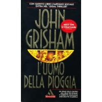 John Grisham. L'uomo della pioggia