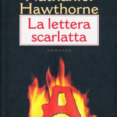 Nathaniel Hawthorne. La lettera scarlatta