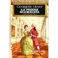 Georgette Heyer. La pedina scambiata