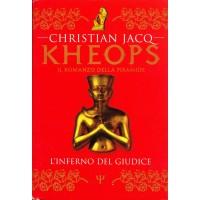 Christian Jacq. Il romanzo di Kheops - L'inferno del giudice