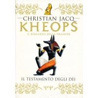 Christian Jacq. Il romanzo di Kheops - Il testamento degli dei
