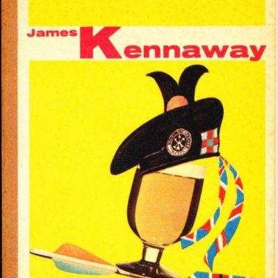 James Kennaway. Whisky e gloria
