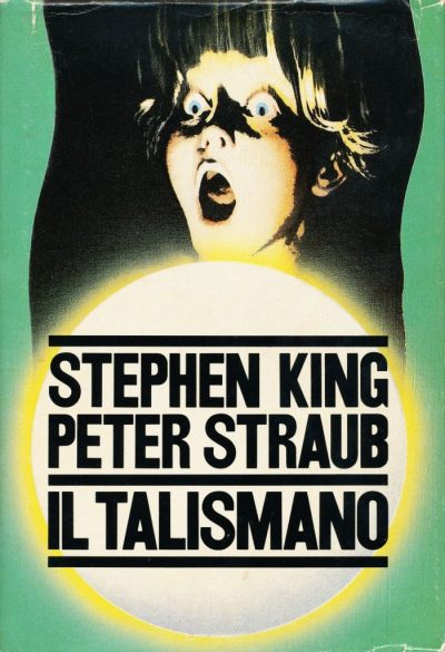 Stephen King - Peter Straub. Il talismano