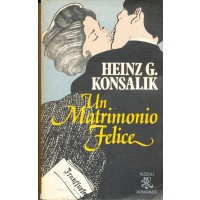 Heinz G. Konsalik. Un matrimonio felice