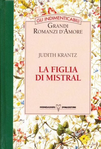 Judith Krantz. La figlia di Mistral