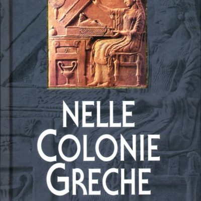 Paul Faure. La vita quotidiana nelle colonie greche