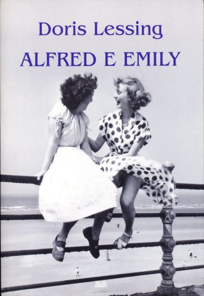 Doris Lessing. Alfred e Emily