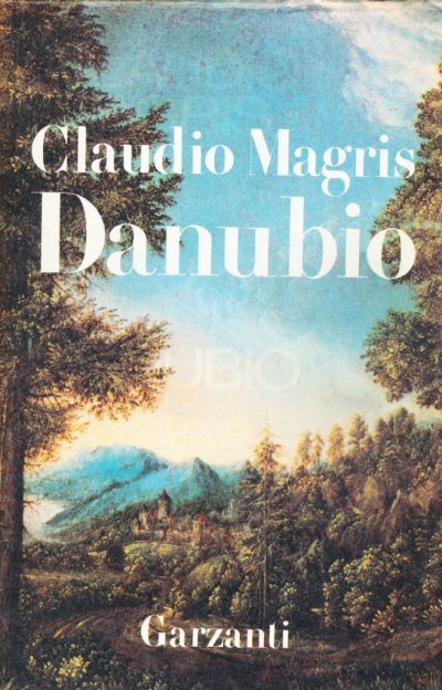 Claudio Magris. Danubio
