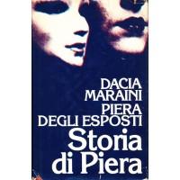 Dacia Maraini - Piera Degli Esposti. Storia di Piera