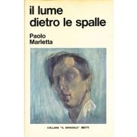 Paolo Marletta. Il lume dietro le spalle