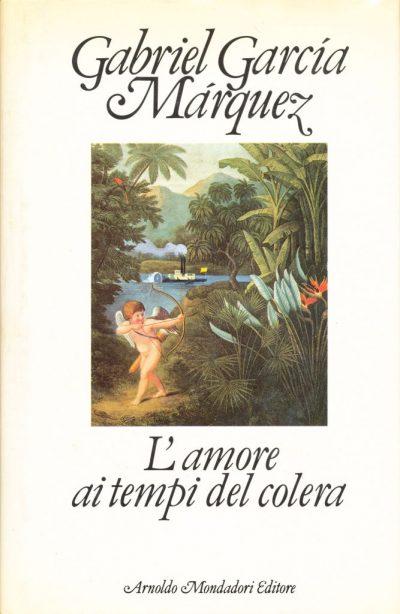 Gabriel Garcia Marquez. L'amore ai tempi del colera
