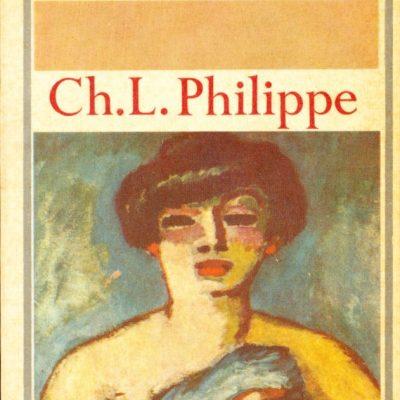 Charles Louis Philippe. Bubu di Montparnasse e Croquignole