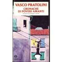 Vasco Pratolini. Cronache di poveri amanti