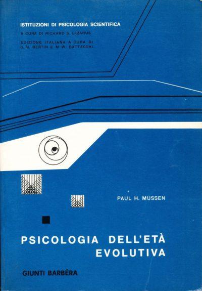 Paul H. Mussen. Psicologia dell'età evolutiva