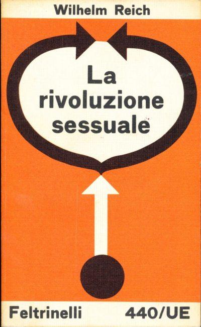 Wilhelm Reich. La rivoluzione sessuale