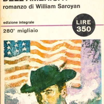 William Saroyan. Che ve ne sembra dell'America?