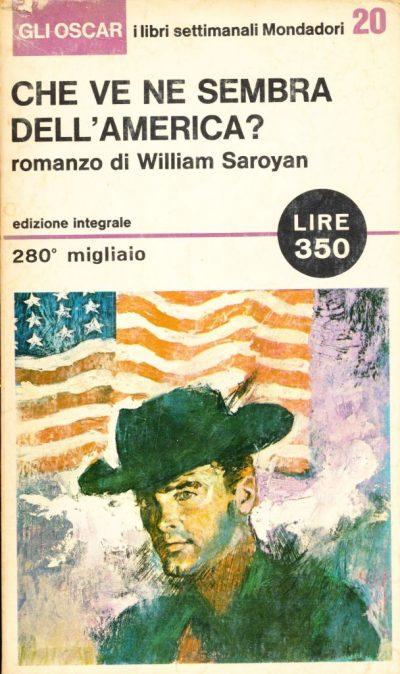 William Saroyan. Che ve ne sembra dell'America?
