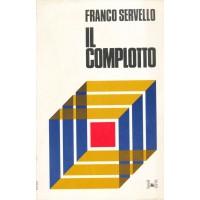 Franco Servello. Il complotto
