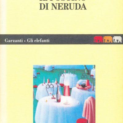 Antonio Skarmeta. Il postino di Neruda