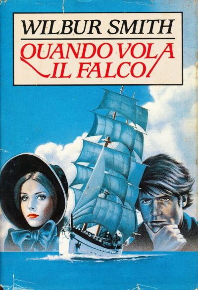 Wilbur Smith. Quando vola il falco