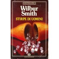 Wilbur Smith. Stirpe di uomini