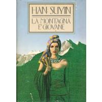 Han Suyin. La montagna è giovane