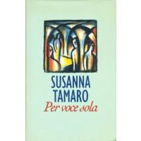 Susanna Tamaro. Per voce sola