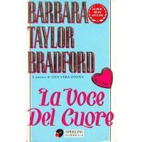 Barbara Taylor Bradford. La voce del cuore