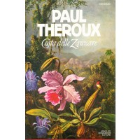 Paul Theroux. Costa delle zanzare