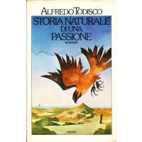 Alfredo Todisco. Storia naturale di una passione