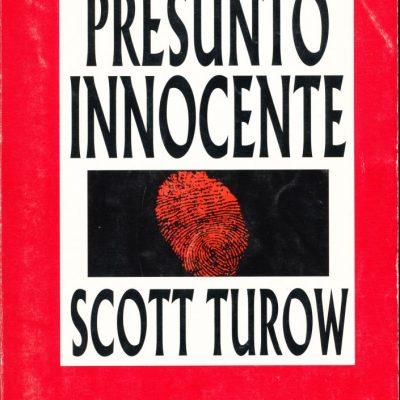 Scott Turow. Presunto innocente