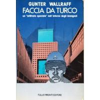 Gunter Wallraff. Faccia da turco