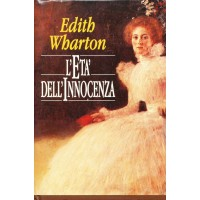 Edith Wharton. L'età dell'innocenza