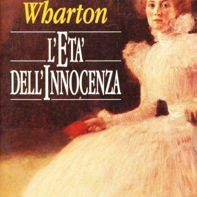 Edith Wharton. L'età dell'innocenza